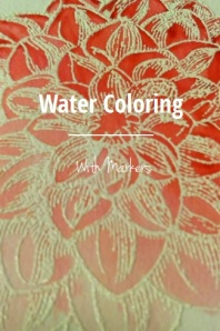 Water Coloring with Markers Story on Steller